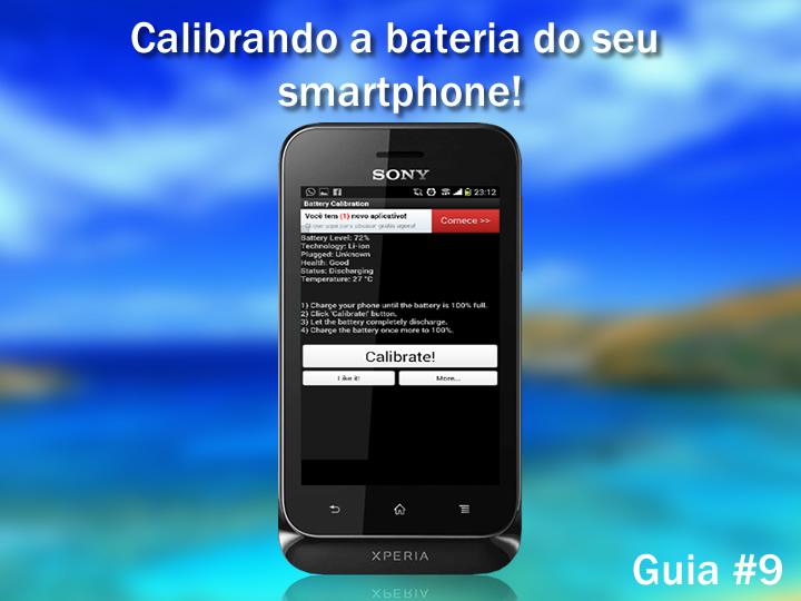 Guia #9 – Calibrando a bateria do seu smartphone Android.